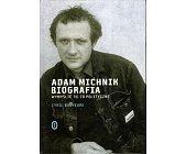 Szczegóły książki ADAM MICHNIK. BIOGRAFIA