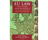 Szczegóły książki EU LAW: TEXT, CASES AND MATERIALS