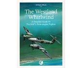 Szczegóły książki THE WESTLAND WHIRLWIND (AIRFRAME ALBUM 4)