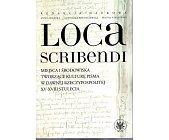 Szczegóły książki LOCA SCRIBENDI