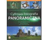 Szczegóły książki CYFROWA FOTOGRAFIA PANORAMICZNA