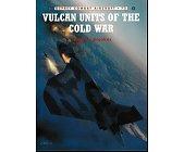 Szczegóły książki VULKAN UNITS OF THE COLD WAR