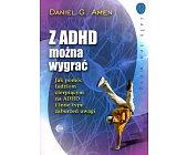 Szczegóły książki Z ADHD MOŻNA WYGRAĆ