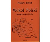 Szczegóły książki WOKÓŁ POLSKI