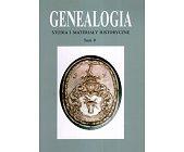 Szczegóły książki GENEALOGIA - TOM 9