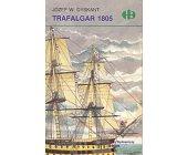 Szczegóły książki TRAFALGAR 1805 (HB)