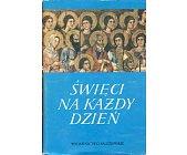 Szczegóły książki ŚWIĘCI NA KAŻDY DZIEŃ