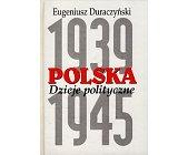 Szczegóły książki POLSKA 1939-1945. DZIEJE POLITYCZNE