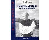 Szczegóły książki TOMASZA MERTONA ŻYCIE Z MĄDROŚCIĄ