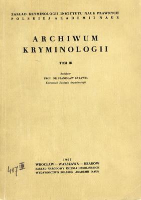 ARCHIWUM KRYMINOLOGII - TOM III