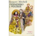 Szczegóły książki PRZEMINĘŁO Z WIATREM - 2 TOMY