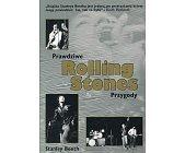 Szczegóły książki ROLLING STONES - PRAWDZIWE PRZYGODY