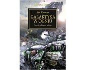 Szczegóły książki GALAKTYKA W OGNIU (HEREZJA HORUSA, WARHAMMER 40.000)