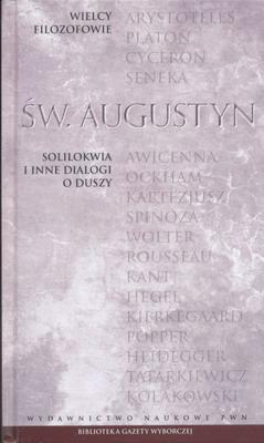 SOLILOKWIA I INNE DIALOGI O DUSZY (SERIA: WIELCY FILOZOFOWIE - TOM 7)