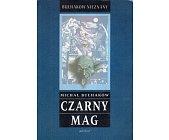 Szczegóły książki CZARNY MAG. WIELKI KANCLERZ. KSIĄŻĘ CIEMNOŚCI