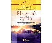 Szczegóły książki BŁOGOŚĆ ŻYCIA