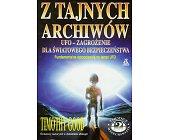 Szczegóły książki Z TAJNYCH ARCHIWÓW - UFO, ZAGROŻENIE DLA ŚWIATOWEGO BEZPIECZEŃSTWA
