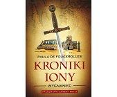 Szczegóły książki KRONIKI IONY: WYGNANIEC