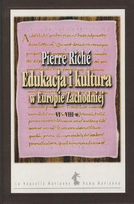 EDUKACJA I KULTURA W EUROPIE ZACHODNIEJ VI - VIII W.