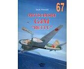 """Szczegóły książki MITSUBISHI G4M """"BETTY"""" (67)"""