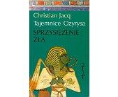 Szczegóły książki TAJEMNICE OZYRYSA - SPRZYSIĘŻENIE ZŁA
