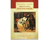 Szczegóły książki DIAGNOSTYKA I LECZENIE MIGOTANIA PRZEDSIONKÓW