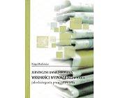 Szczegóły książki JURYDYCZNE UWARUNKOWANIA WOLNOŚCI WYPOWIEDZI W POLSCE