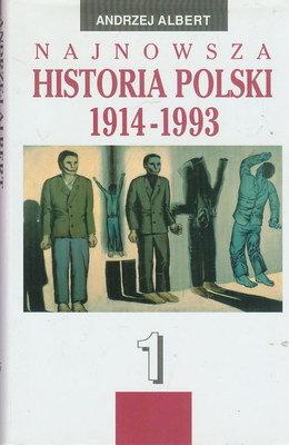 NAJNOWSZA HISTORIA POLSKI 1914 - 1993 (2 TOMY)
