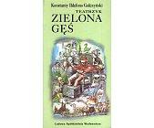 Szczegóły książki TEATRZYK ZIELONA GĘŚ