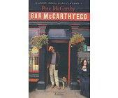 Szczegóły książki BAR MCCARTHY'EGO