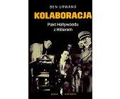 Szczegóły książki KOLABORACJA. PAKT HOLLYWOODU Z HITLEREM