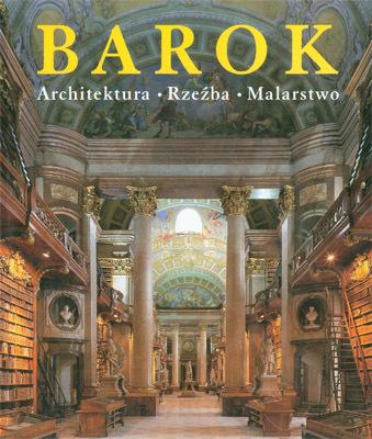 BAROK - ARCHITEKTURA, RZEŹBA, MALARSTWO