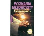 Szczegóły książki WYZNANIA EGZORCYSTY