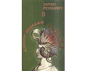 Szczegóły książki ZAPISKI PSYCHOPATY