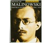Szczegóły książki BRONISŁAW MALINOWSKI. ODYSEJA ANTROPOLOGA 1884-1920