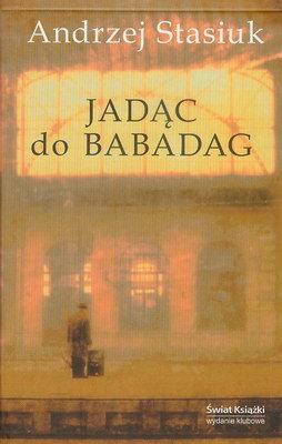 JADĄC DO BABADAG
