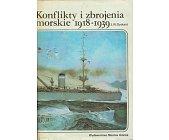 Szczegóły książki KONFLIKTY I ZBROJENIA MORSKIE 1918-1939