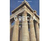 Szczegóły książki GRECJA - OD MYKEN DO PARTENONU