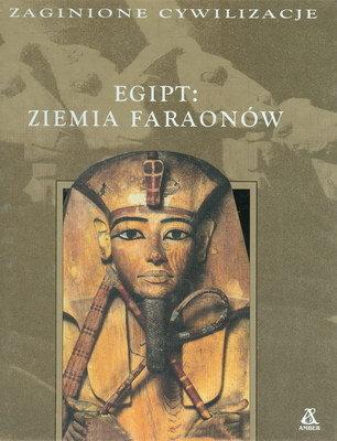 EGIPT - ZIEMIA FARAONÓW