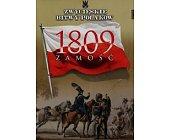 Szczegóły książki ZAMOŚĆ 1809 (ZWYCIĘSKIE BITWY POLAKÓW, TOM 63)