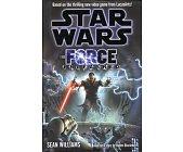 Szczegóły książki STAR WARS - THE FORCE UNLEASHED