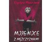 Szczegóły książki MOJE NOCE Z MĘŻCZYZNAMI