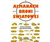 Szczegóły książki ALMANACH BRONI ŚWIATOWEJ