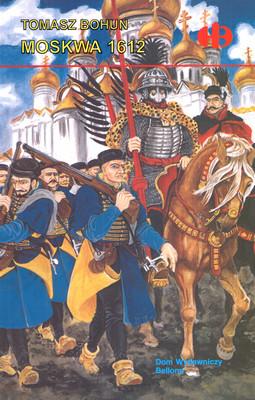 MOSKWA 1612 (HISTORYCZNE BITWY)