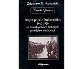 Szczegóły książki WOJNA POLSKO - BOLSZEWICKA 1919 - 1920