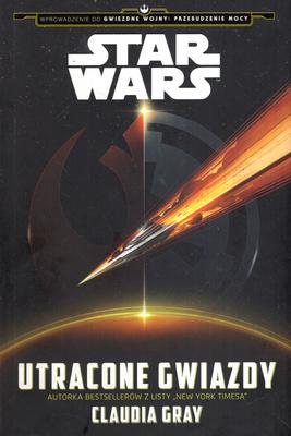 STAR WARS - UTRACONE GWIAZDY