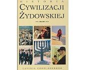 Szczegóły książki HISTORIA CYWILIZACJI ŻYDOWSKIEJ