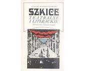 Szczegóły książki SZKICE TEATRALNE I LITERACKIE