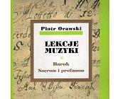 Szczegóły książki LEKCJE MUZYKI. BAROK. SACRUM I PROFANUM