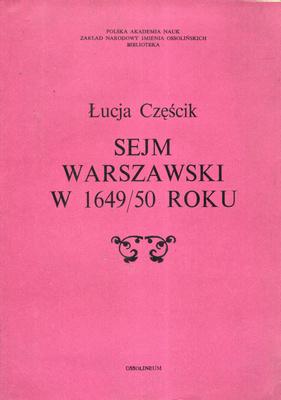 SEJM WARSZAWSKI W 1649/50 ROKU